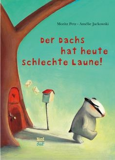 Buy Der Dachs hat heute schlechte Laune by Amélie Jackowski, Moritz Petz and Read this Book on Kobo's Free Apps. Discover Kobo's Vast Collection of Ebooks and Audiobooks Today - Over 4 Million Titles! Emotional Pain Quotes, Emotional Cheating Quotes, Grief, Album, Childrens Books, Laughter, About Me Blog, Kindergarten, Feelings