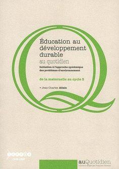 Education au développement durable au quotidien : de la maternelle au cycle 3