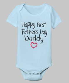 Take a look at this Light Blue 'First Father's Day' Bodysuit - Infant on zulily today!