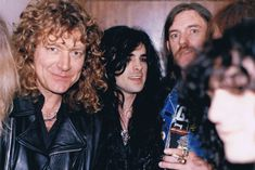 Robert Plant...some cute guy, Lemmy Kilmister,. and looks like Pagey.
