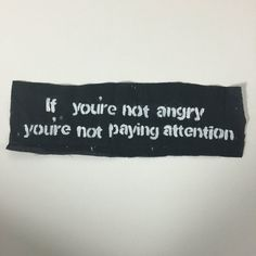 If You're Not Angry Punk Patch