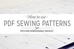 How to Use PDF Sewing Patterns (with downloadable checklist!)  |  Coletterie
