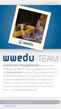WWEDU-Team: Johannes Neugebauer ist einer unserer  Lehrlinge in der WWEDU, wenn er ausgelernt ist darf man ihn  als Medientechniker bezeichnen. Einige Vortragende hat er  bei den Videoaufnahmen schon persönlich kennengelernt.  Zu seinem Aufgabenbereich gehört es die Videos aufzubereiten, zu schneiden und mit Grafiken und Texten zu  versehen. Johannes besucht gerade die 3. Klasse Berufsschule – wir wünschen ihm alles Gute! Johannes, Dream Team, Polaroid Film, Videos, Getting To Know, Students, First Class, Graphics