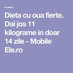 Dai jos 11 kilograme in doar 14 zile - Mobile Ele. Fitness Diet, Health Fitness, Weight Loss Transformation, Metabolism, Bodybuilding, Healthy Living, Lose Weight, Food And Drink, How To Plan