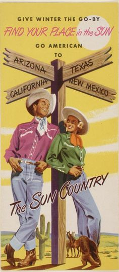 Vintage travel poster - Arizona, Texas, California, New Mexico - The Sun Country