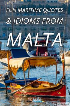 """Discover Malta through its language. Here are some of our favourite Maltese maritime idioms from """"As skinny as a small spotted dogfish"""" to """"As agile as a rowing boat.""""   #Malta #Malteselanguage #malteseidioms Malta Travel Guide, Europe Travel Guide, Backpacking Europe, Spain Travel, Travel Through Europe, Travel Around The World, Europe Destinations, European Travel Tips, European Trips"""
