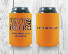 Team Groom, Wedding Koozies, Wedding Quotes, Birthday Bash, Wedding Trends, Party Favors, Beer, Templates, Don't Worry