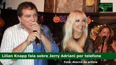Lilian Knapp comenta a morte do cantor Jerry Adriani
