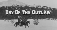 Day of the Outlaw (1959) Blu-ray movie title
