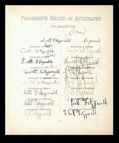 """A """"Progressive Record of Autographs"""" that includes F. Scott Fitzgerald's autographs from age 5 to 21. It's a page from Mollie Fitzgerald (F. Scott's mother)'s baby journal."""