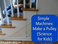 Simple Machines: Make a Pulley {Science for Kids} - Lift toys through the POWER of the pulley!