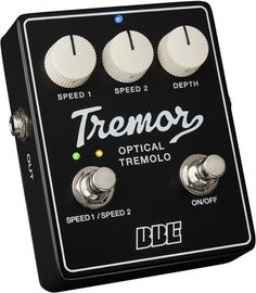 BBE Tremor -a near second choice tremolo pedal (and much cheaper!)