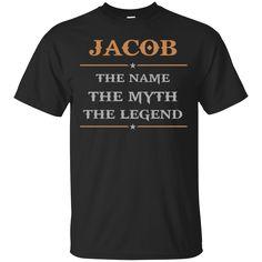Jacob Shirts The Name The Myth The Legend T-shirts Hoodies Sweatshirts