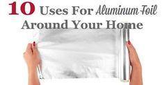 Aluminum foil is one of those products that is a must have in the kitchen, and also in the rest of your home. It's not too expensive, it's recyclable, and it can help make your life so much easier. Below...