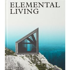 Phaidon Elemental Living: Breathtaking Houses That Commune With Nature: 60 stunning works of contemporary architecture, all of which have a special relationship with the natural landscape. Elemental Living presents 60 works of architecture from across the 20th and 21st centuries that have a special relationship with the natural world. The book includes a visually breathtaking selection of architect-created houses that have been designed to create unparalleled views of a wide variety of…