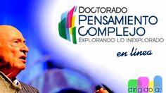 MULTIVERSIDAD MUNDO REAL EDGAR MORIN CIENCIAS DE LA COMPLEJIDAD:  DOCTORADO INTERNACIONAL EN PENSAMIENTO COMPLEJO Dr. Adolfo Vásquez Rocca World, Science, Thoughts