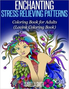 Amazon Enchanting Stress Relieving Patterns Coloring Book For Adults Lovink