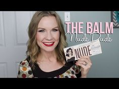 The Balm Nude Dude Palette Review & Swatches!