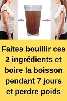 meal Boil these 2 ingredients and drink the drink for 7 days and lose weight lose Weight Loss Motivation, Weight Loss Tips, Fast Weight Loss, Atkins Diet, Keto Diet Plan, Fitness Inspiration, Military Diet, Anti Cellulite, How To Stay Motivated