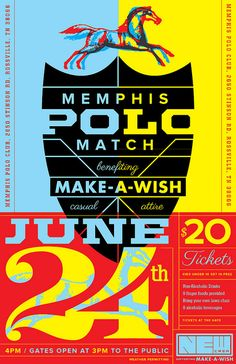 Harvest | Make-A-Wish | Memphis Polo Match | Poster // Poster Design for Make-A-Wish by Harvest Creative, Memphis, TN Art Direction/ Design : Michael J. Hildebrand
