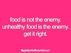 We need food!  Good food to nourish our minds and bodies!  Even if you just make small changes in the type of foods you are eating could have a dramatic effect on your life!  In a good way!