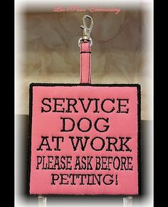 "Embroidered ""Service Dog At Work Please Ask Before Petting"" Clip On Alert Tag by Luv4PawsEmbroidery, $9.50"