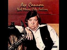 Ace Cannon- Last Date - 1975 - Big Playlist