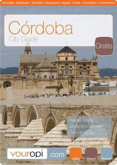 Gratis Ready to Go City Guide Cordoba van Youropi.com. Ontdek de beste restaurants, leukste winkels, leuke activiteiten en evenementen met deze gratis stadsgids!