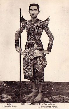 "ethnoworld: "" A dancer of the royal ballet of Cambodia in the costume of a male character.1909 """