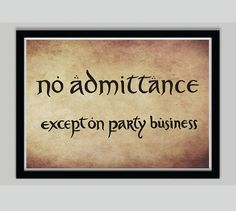 Lord of the Rings Movie Poster Sign  No Admittance by POSTERED, $15.00