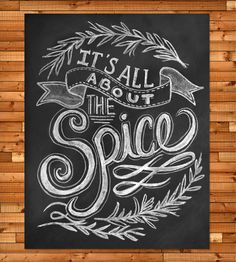 It's All About The Spice Chalkboard Art Print   Art Prints   Lily & Val   Scoutmob Shoppe   Product Detail