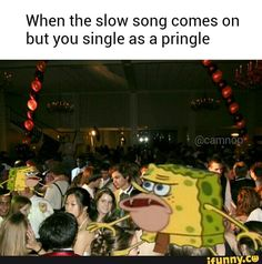 spongegar, cavemanspongebob, spongebob, prom, relatable