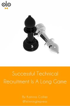 Successful Technical Recruitment Is A Long Game by Katrina Collier. Are you playing the technical recruitment long game or spraying & praying hoping something will stick? It's their market it's time to change!