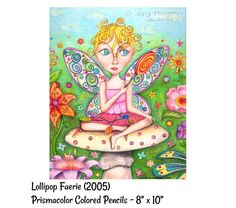 """""""Lollipop Faerie"""" - Cute Fairy Art Drawing by Thaneeya McArdle, using Prismacolor Colored Pencils"""