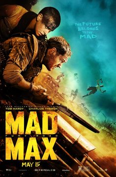 "Cool New Poster for ""Mad Max: Fury Road"" — The Movie Seasons"