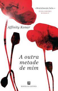 Manta de Histórias: A outra metade de mim de Affinity Konar - Novidade...