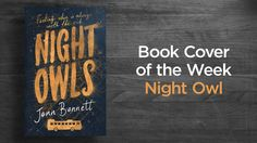 Night Owls by Jenn Bennett (with an added extra at the end)   #StuartBache #Books #Design