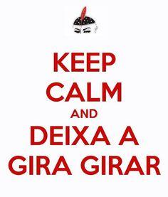 Keep Calm and deixa a Gira girar