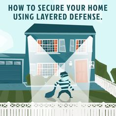 Layer Your #HomeSecurity For Extra Defense Against Break-Ins.   -Mother Nature Network