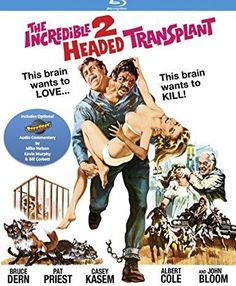 Bruce Dern & Pat Priest & Anthony M. Lanza-Incredible Two-Headed Transplant with optional RiffTrax