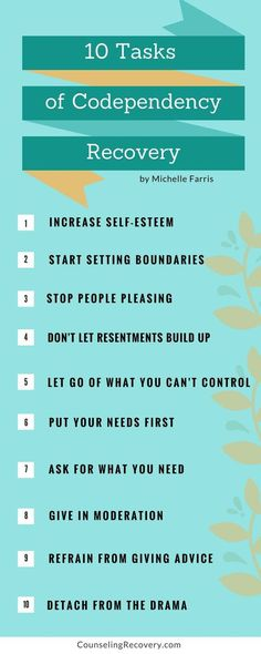 Learning how to heal your codependency starts with specific tasks to keep you on the path of recovery.