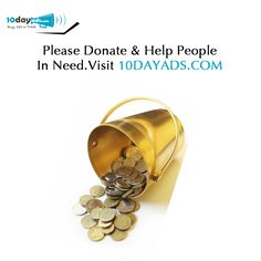 Please Donate & help people in need. Visit 10dayads.com #FreeAdsWebsites #ClassifiedWebsites