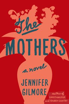 The Mothers (unused) cover design by Lynn Buckley; art direction by Tal Goretsky (Simon and Schuster)
