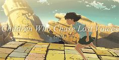 Children Who Chase Lost Voices gif #anime #movie