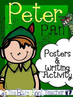Peter Pan Posters (10 Total) & Writing Activity from The Barefoot Teacher on TeachersNotebook.com - (12 pages) - Peter Pan, fairy tales, writing, posters, write the room, vocabulary