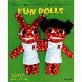 Aranzi Aronzo Fun Dolls (Let's Make Cute Stuff) (Paperback)By Aranzi Aronzo
