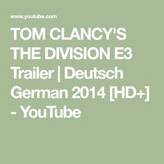 TOM CLANCY'S THE DIVISION E3 Trailer | Deutsch German 2014 [HD+] - YouTube