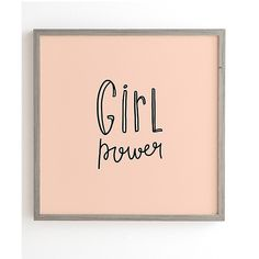 Deny Designs Allyson Johnson Pink 'Girl Power' Framed Print ($43) ❤ liked on Polyvore featuring home, home decor, wall art, wooden wall art, wooden home decor, wood home decor, wood wall art and girls wall art