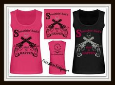 "SASSY BITCH TANK TOP ""Somethin' Bad's About to Happen"" Pistol Sixshooter & Rhinestone Skull Images on Scoop Neck Loose Fit Western Tank Top  Miranda and Carrie could for this song at the CMT Music Awards!!  www.cowgirlsuntamed.com"