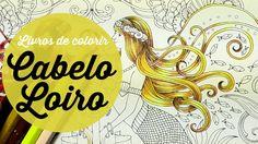 Cabelo Loiro - Livros de Colorir - Blonde Hair - Coloring Books